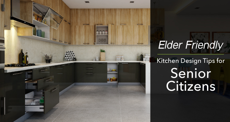 Elder-friendly | Kitchen Design Tips for Senior Citizens