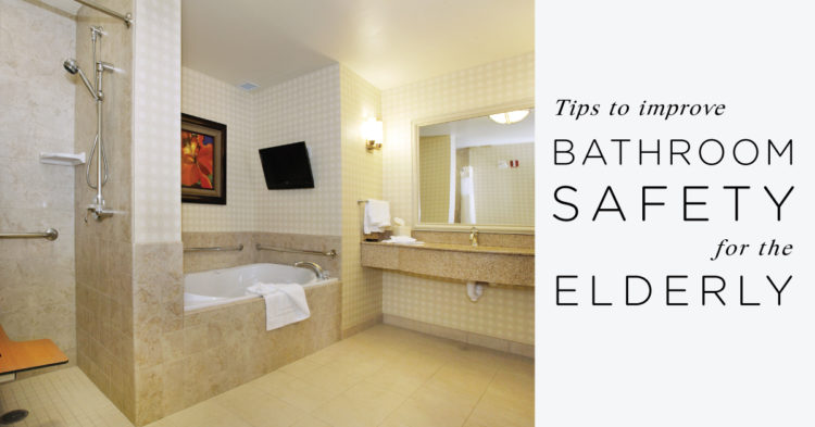 4 Ways To Improve Bathroom Safety For The Elderly