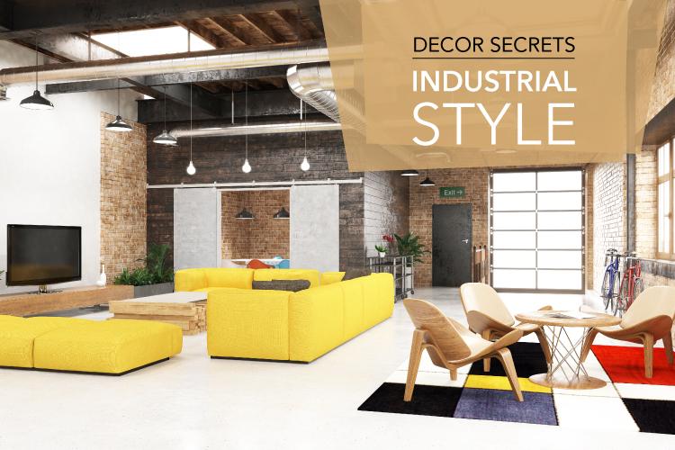 Decor Secrets : Industrial Style