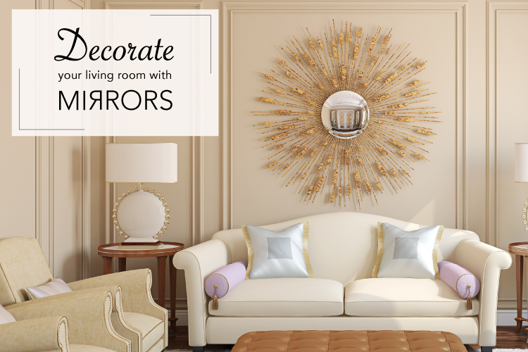 How To Decorate Your Living Room With Mirrors