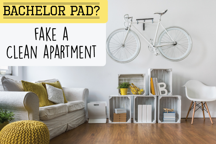 Bachelor Pad Problems: How To Fake A Clean Apartment