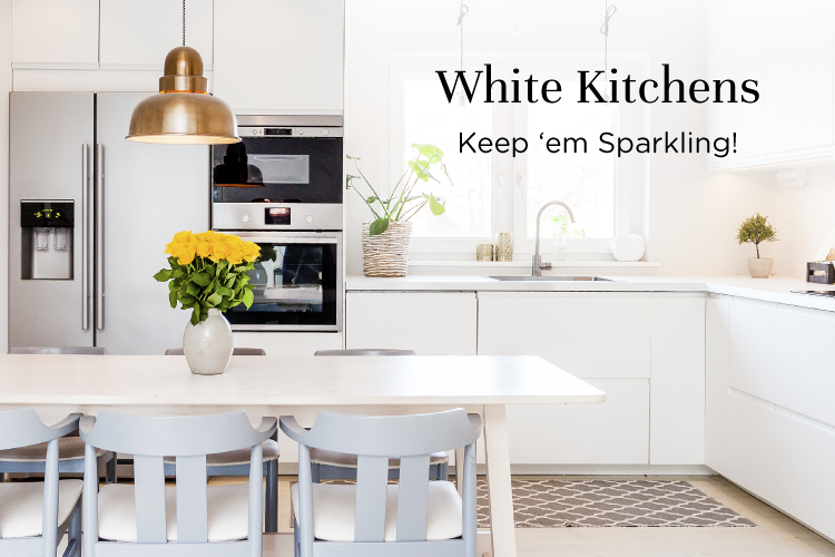 5 Ways to Keep Your White Kitchens Looking as Good as New
