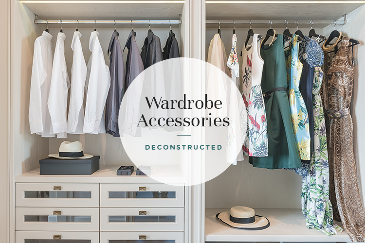 Expert Opinion: Get Super Organised with Wardrobe Accessories