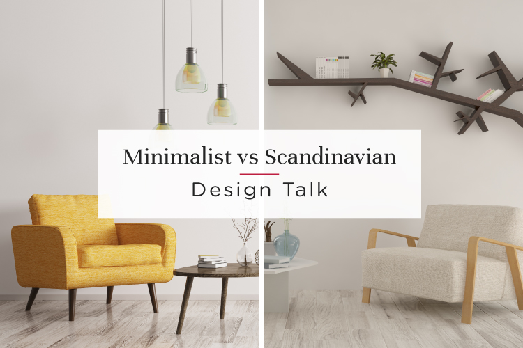 To Go Scandinavian or To Keep It Minimalistic?
