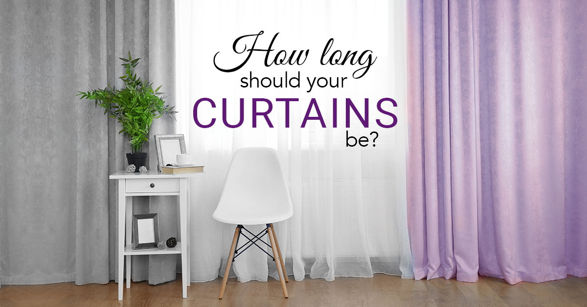 How Long Should Your Curtains Be